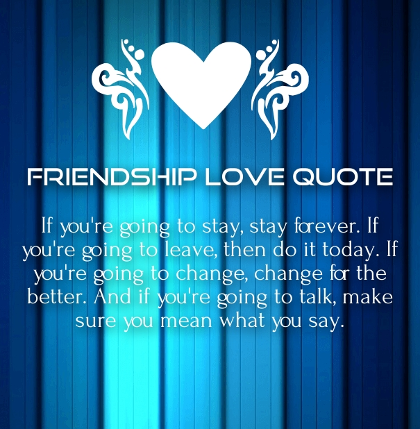 Quotes About Love And Friendship For Her : Love and Friendship Sayings with Images