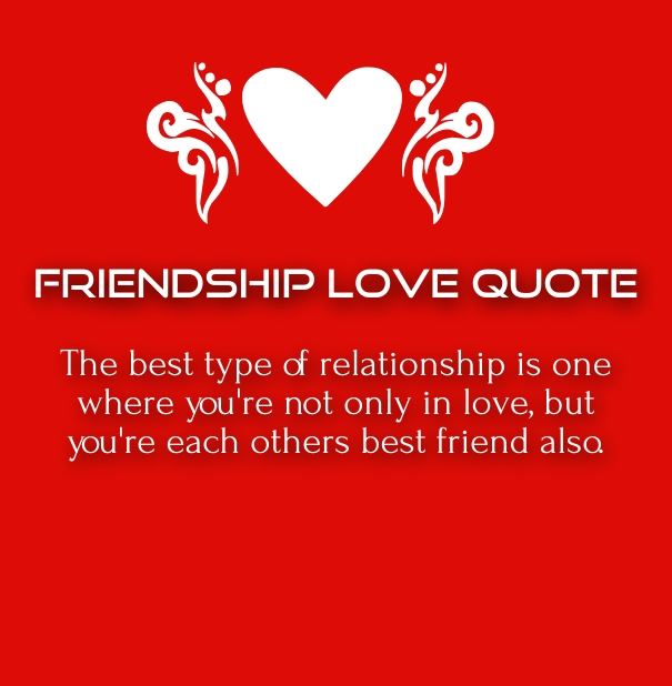 Friendship Quotes And Love Quotes : ... love but stay with her / him as a friend because with friendship you