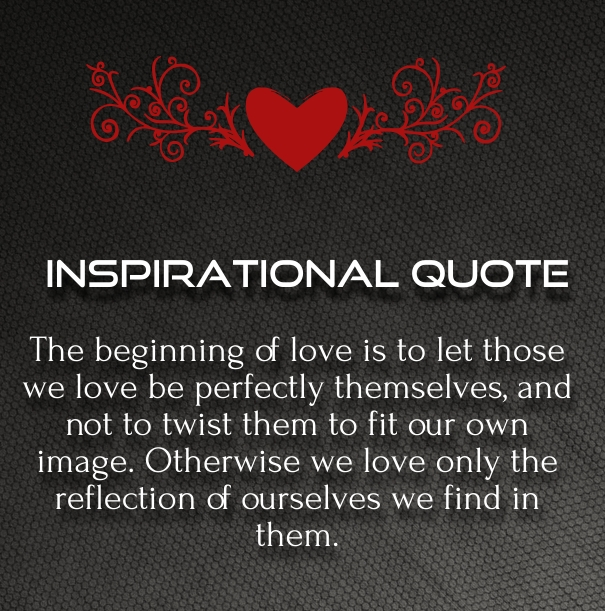 Inspirational Quotes About Love Relationships: Inspirational Love Quotes In Difficult Times