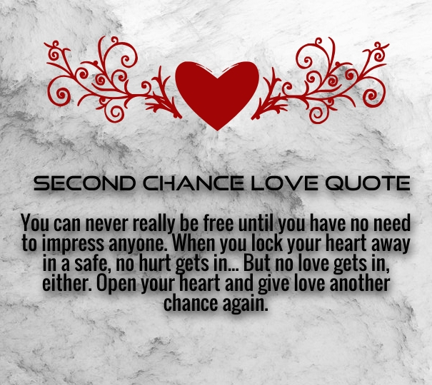 Funny Quotes On Second Love : Pics Photos - Second Chance Quotes About