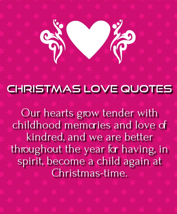 Quotes About Xmas Love : Christmas can only celebrate by spreading love among those who really ...