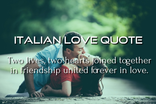 English In Italian: 10 Best Italian Love Quotes, Poems And Phrases