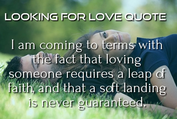 """Looking for Love"" Quotes and Sayings with Images - Hug2Love"