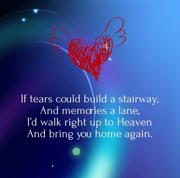 Lost Loved One Quotes Inspirational : 15 Inspirational Quotes and Poems for Lost Loved Ones - Hug2Love