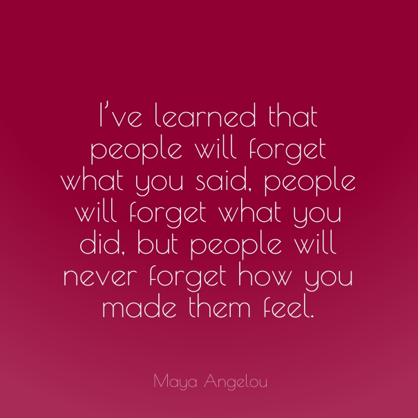 Maya Angelou Quote People Will