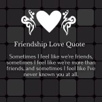 Friendship Love Quotes and Sayings for Him / Her with Images