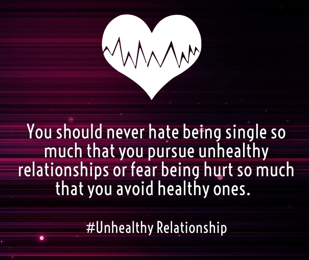 unhealthy love relationships sayings