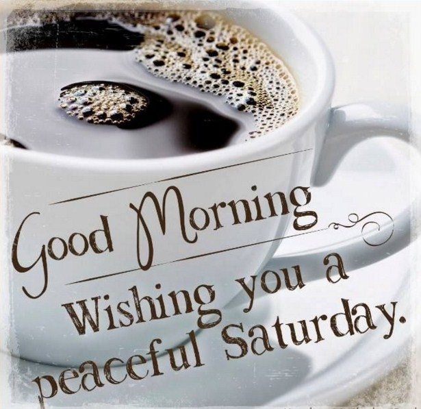 Good Morning Saturday Inspiration : Happy saturday love quotes with images hug