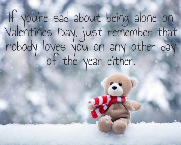 Sad Valentines Day Quotes For Friends