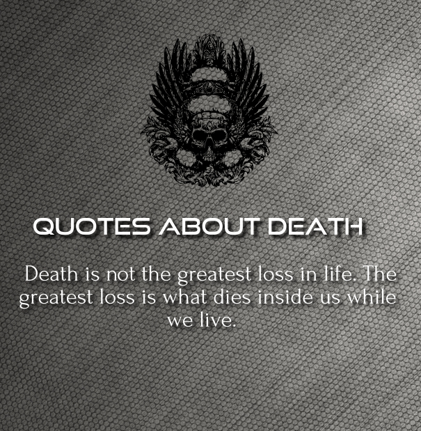 Love Quotes About Life: Inspirational Quotes About Death Of A Loved One